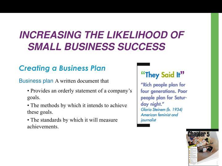 INCREASING THE LIKELIHOOD OF SMALL BUSINESS SUCCESS