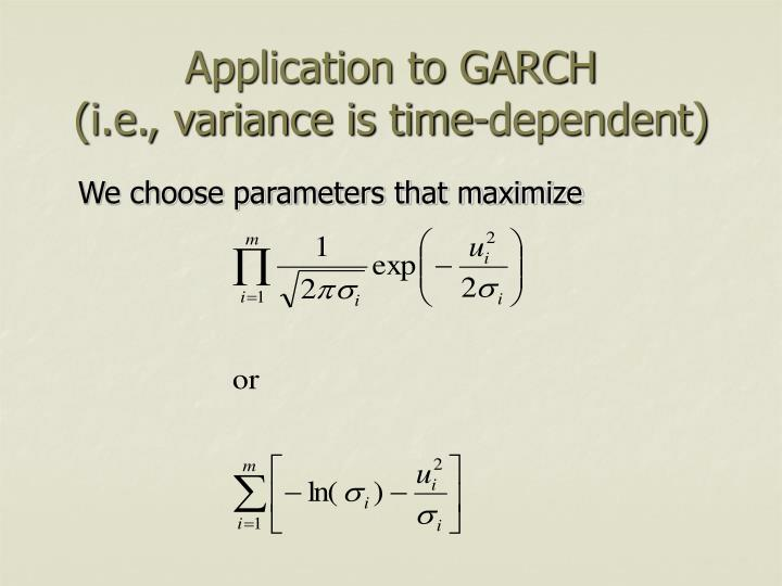 Application to GARCH