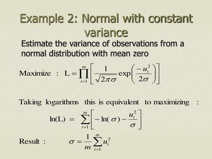 Example 2: Normal with constant variance