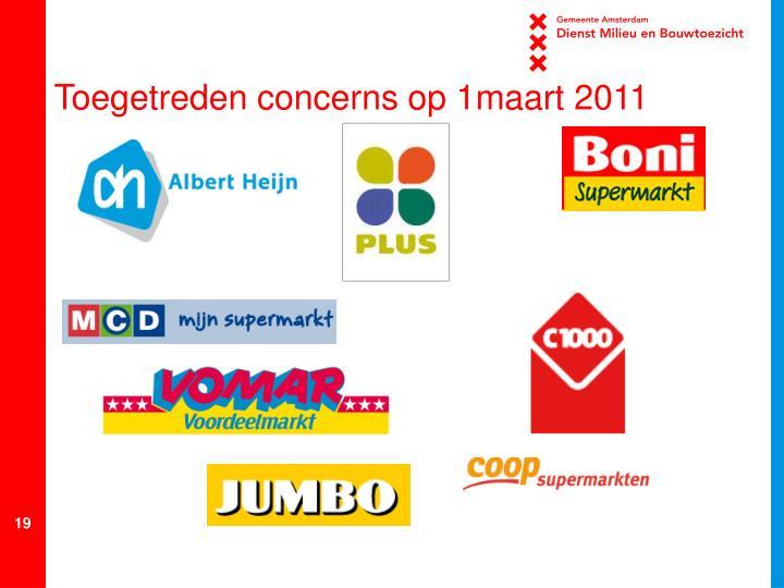 Toegetreden concerns op 1maart 2011