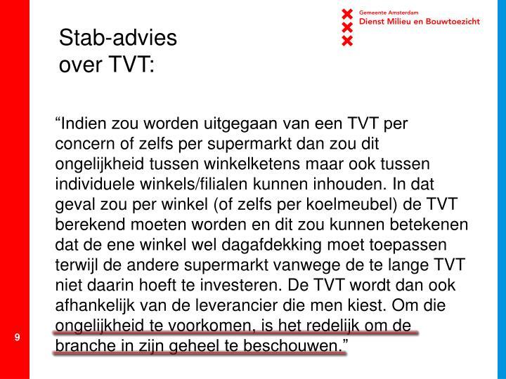 Stab-advies over TVT: