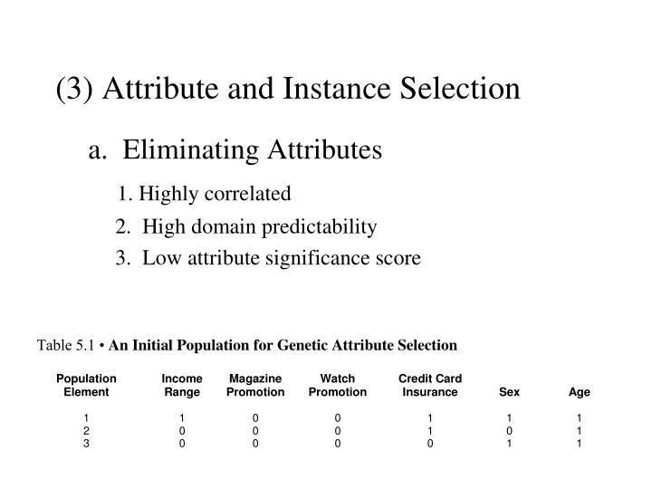 (3) Attribute and Instance Selection