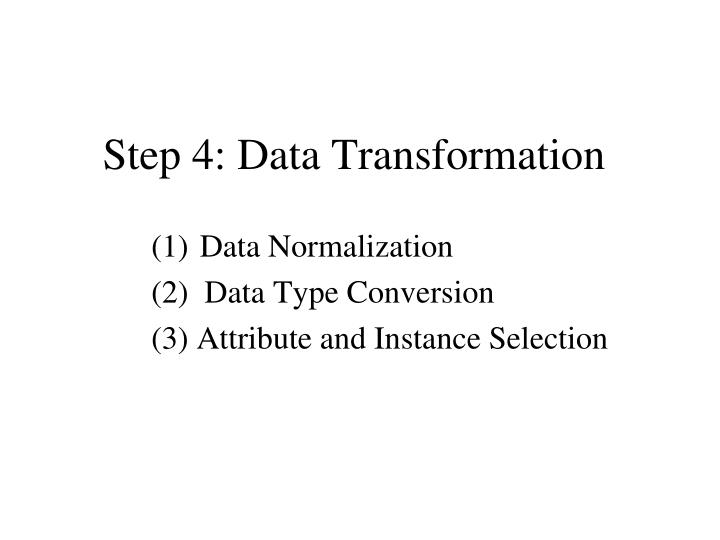 Step 4: Data Transformation