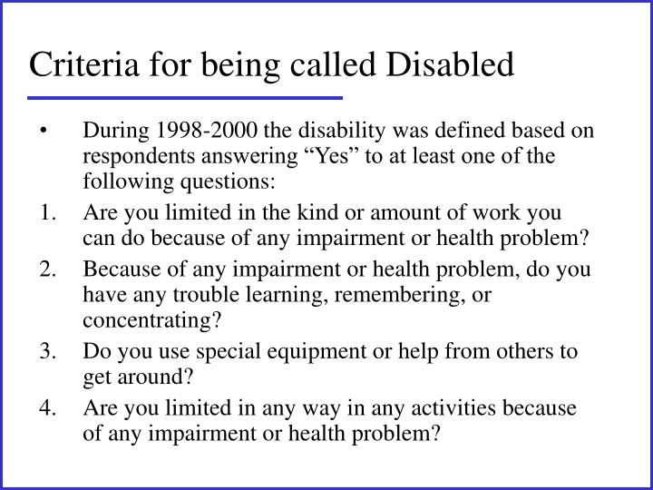 Criteria for being called Disabled