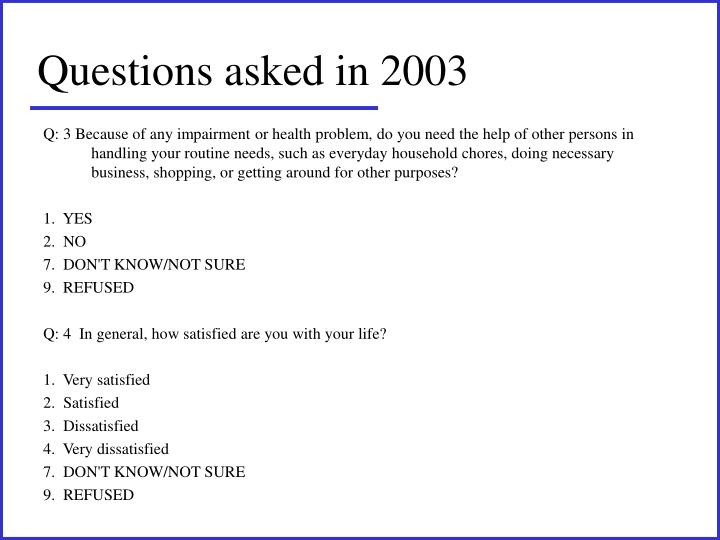 Questions asked in 2003