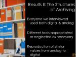 results ii the structures of archiving