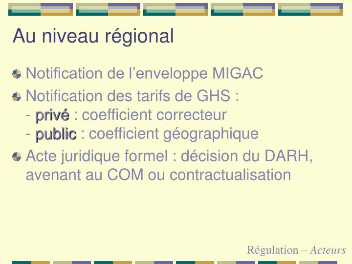 Au niveau régional