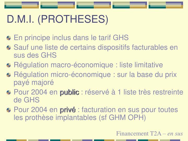 D.M.I. (PROTHESES)