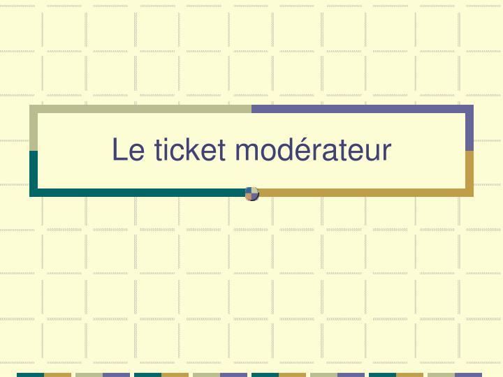 Le ticket modérateur