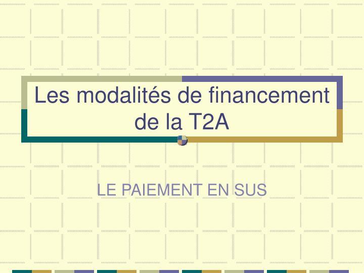 Les modalités de financement de la T2A