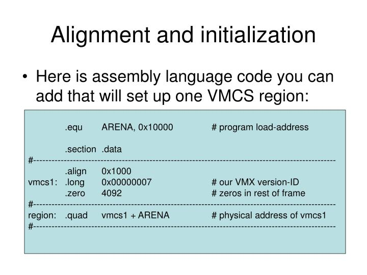 Alignment and initialization