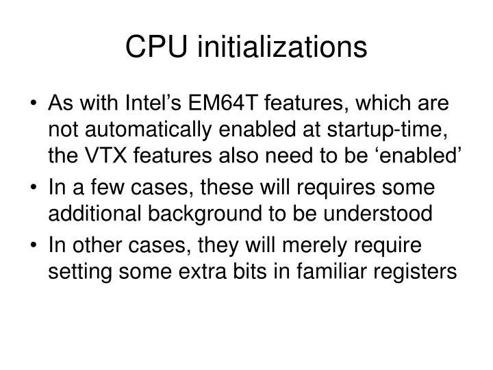 CPU initializations