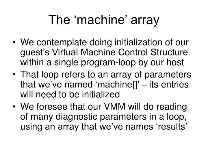 The 'machine' array