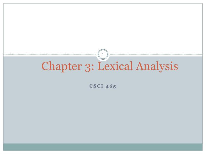 Chapter 3 lexical analysis