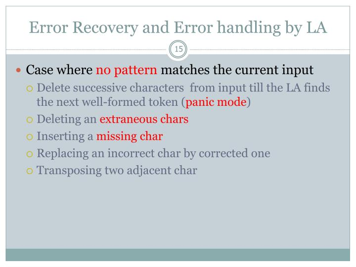 Error Recovery and Error handling by LA