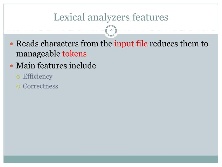Lexical analyzers features