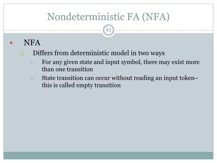 Nondeterministic FA (NFA)