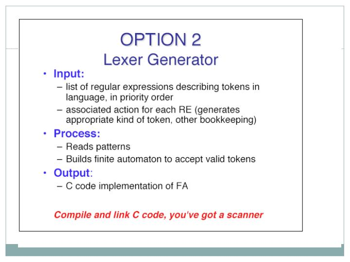 Option two: Using Tool to generate Lex