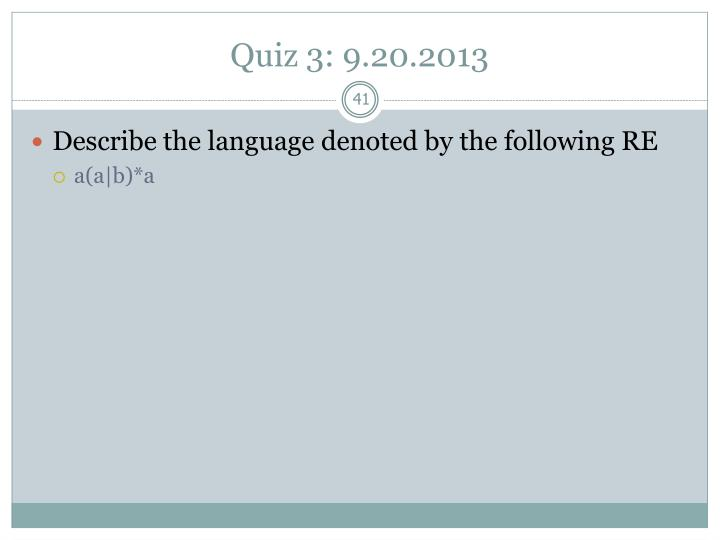 Quiz 3: 9.20.2013