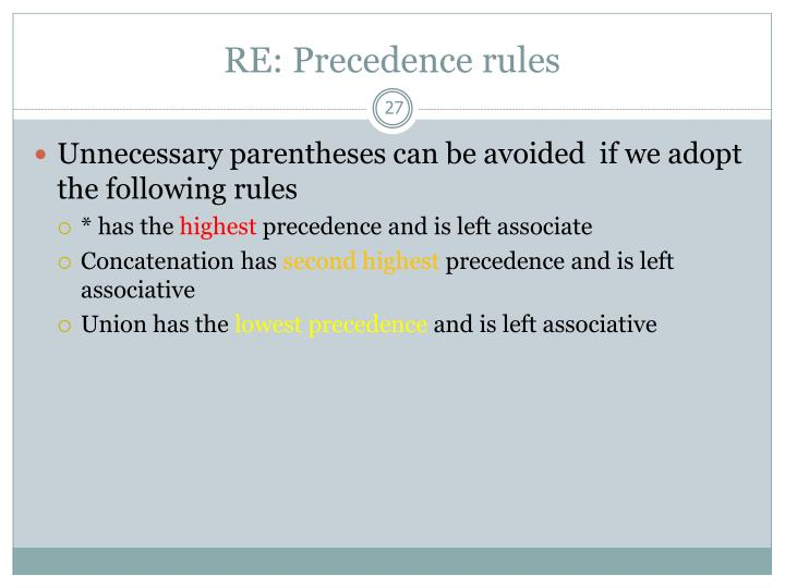 RE: Precedence rules