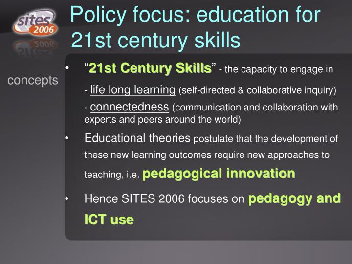 Policy focus: education for 21st century skills