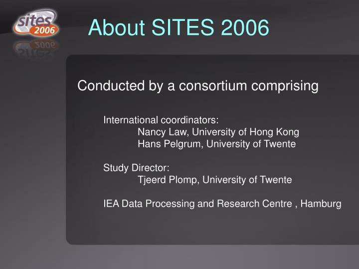 About SITES 2006