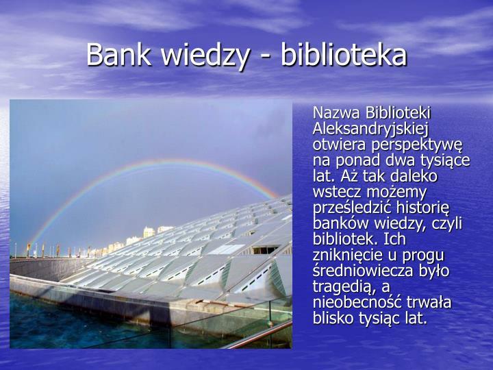 Bank wiedzy - biblioteka