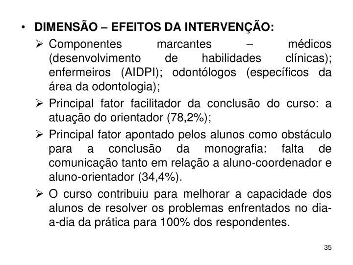 DIMENSÃO – EFEITOS DA INTERVENÇÃO: