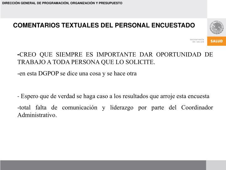 COMENTARIOS TEXTUALES DEL PERSONAL ENCUESTADO