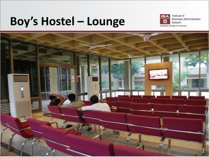 Boy's Hostel – Lounge