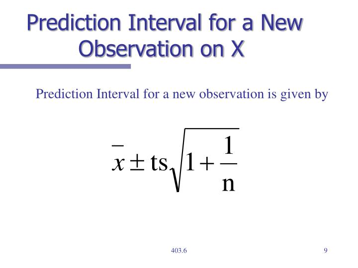 Prediction Interval for a New Observation on X