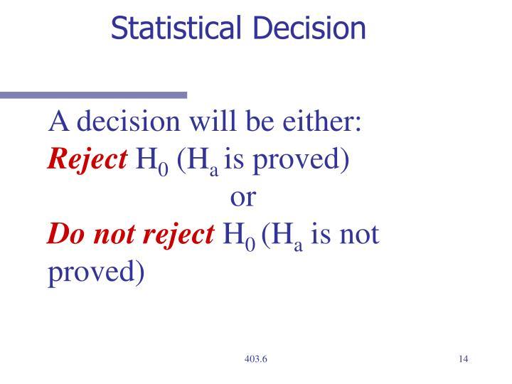 Statistical Decision