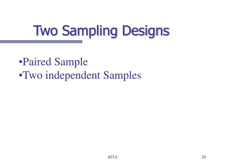 Two Sampling Designs