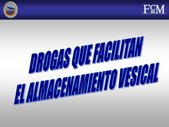 DROGAS QUE FACILITAN