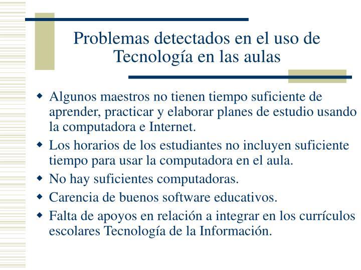 Problemas detectados en el uso de Tecnología en las aulas