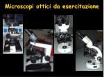 microscopi ottici da esercitazione