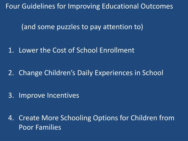 Four Guidelines for Improving Educational Outcomes