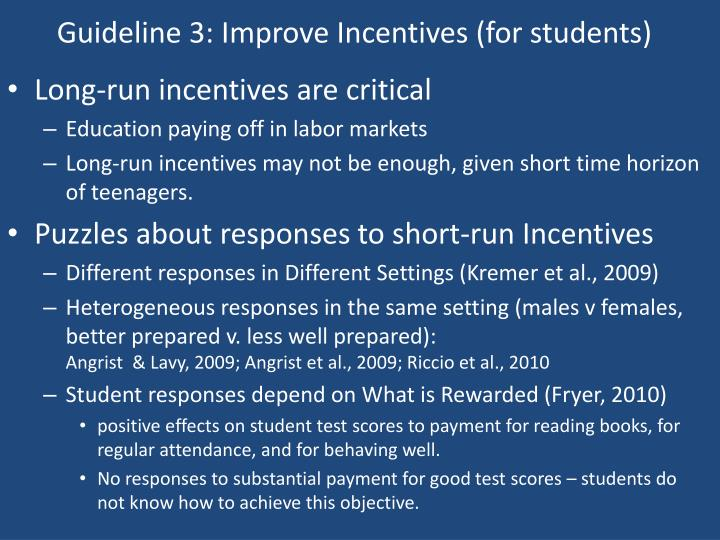 Guideline 3: Improve Incentives (for students)