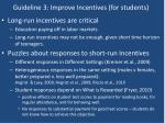 guideline 3 improve incentives for students