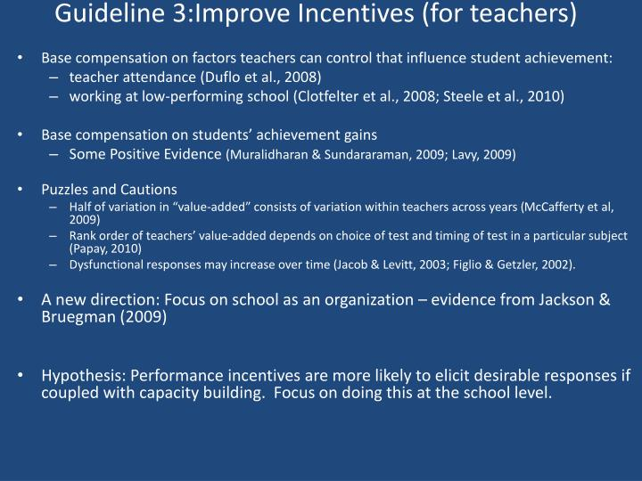 Guideline 3:Improve Incentives (for teachers)