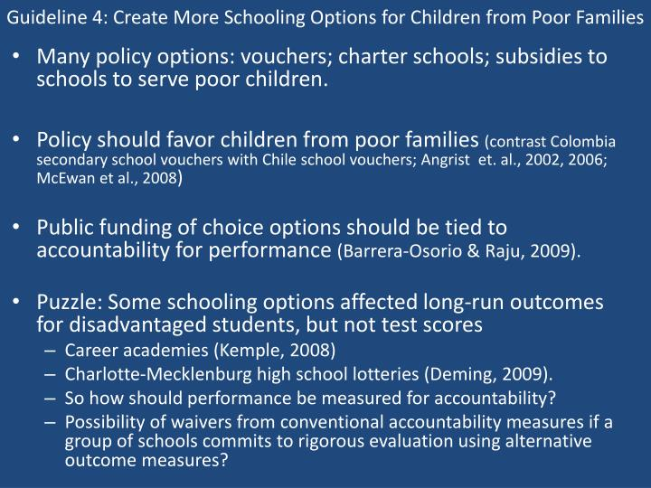 Guideline 4: Create More Schooling Options for Children from Poor Families