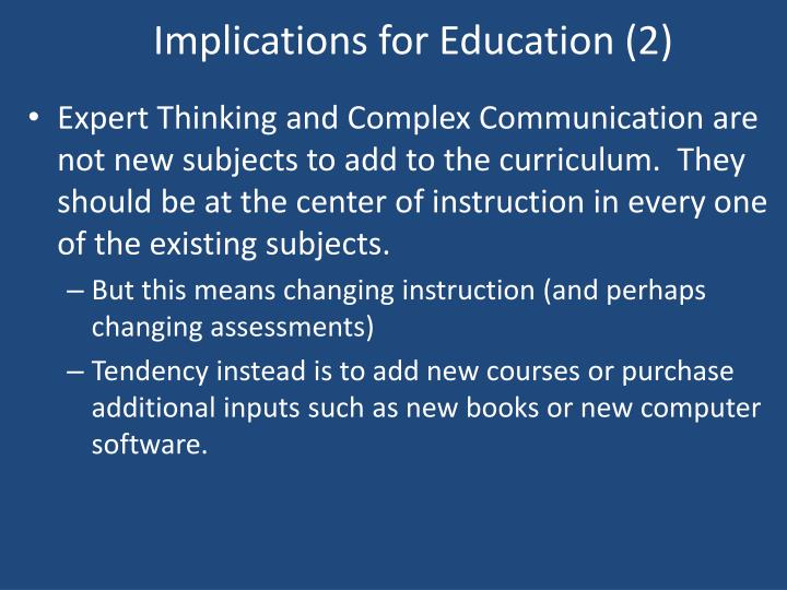 Implications for Education (2)