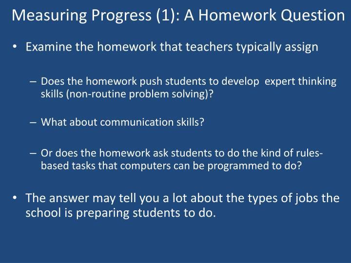Measuring Progress (1): A Homework Question