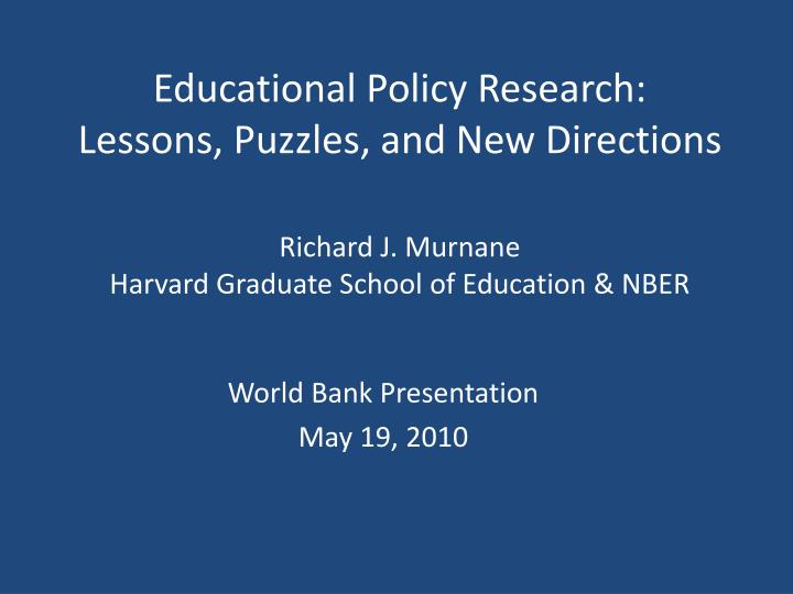 Educational Policy Research: