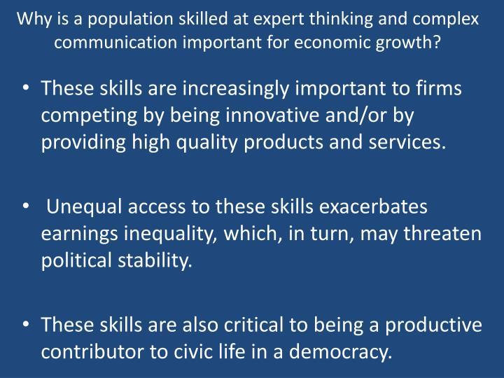 Why is a population skilled at expert thinking and complex communication important for economic growth?
