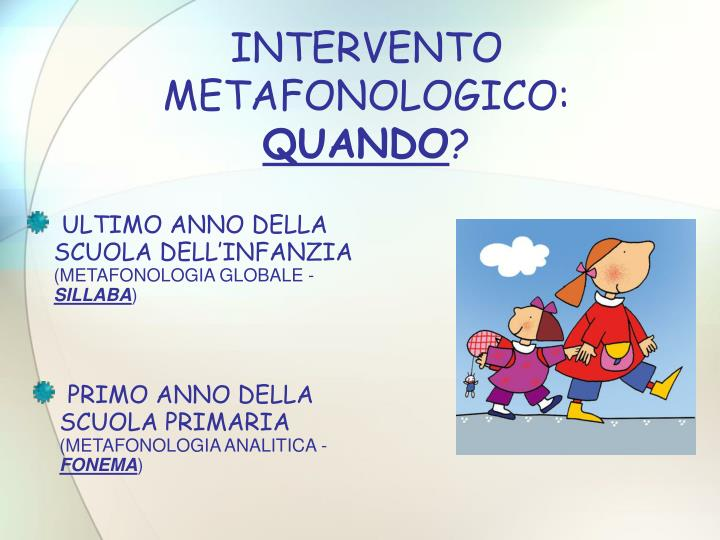 INTERVENTO METAFONOLOGICO:
