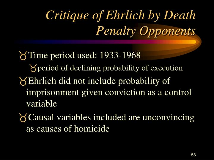 Critique of Ehrlich by Death Penalty Opponents