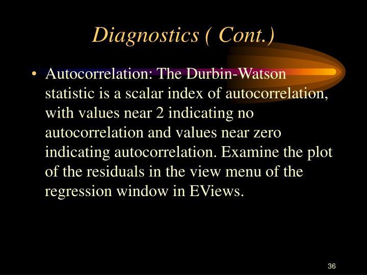 Diagnostics ( Cont.)