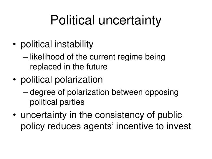 Political uncertainty