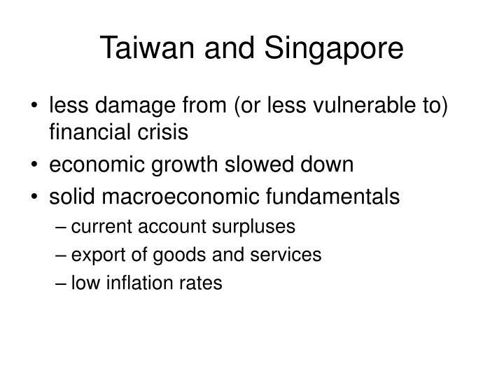 Taiwan and Singapore